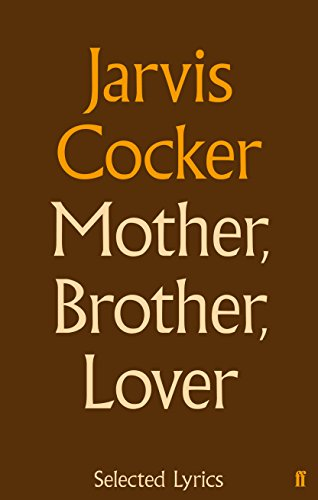 9780571281909: Mother, Brother, Lover: Selected Lyrics