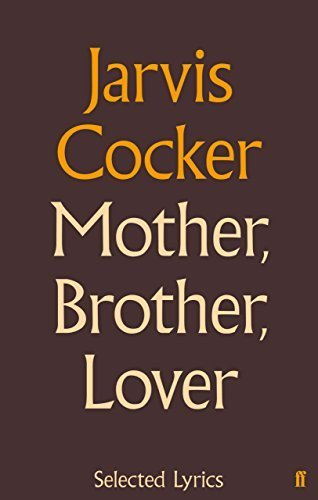 9780571282012: Mother, Brother, Lover: Selected Lyrics