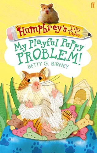 9780571282470: Humphrey'S Tiny Tales 6: My Playful Puppy Problem!