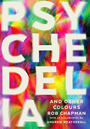 9780571282746: Psychedelia And Other Colours