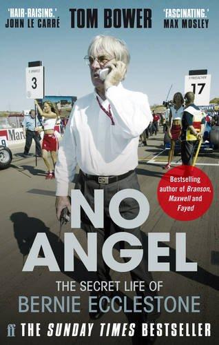 9780571282869: No Angel: The Secret Life of Bernie Ecclestone