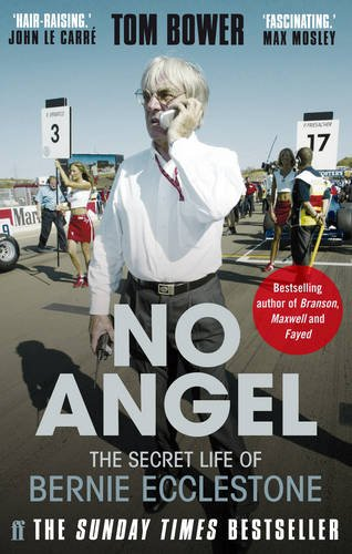 9780571282869: No Angel: The Secret Life of Bernie Ecclestone