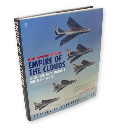 9780571283774: Empire of the Clouds: When Britain's Aircraft Ruled the World