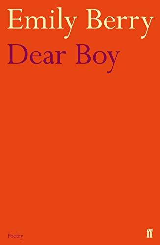 Dear Boy: Emily Berry