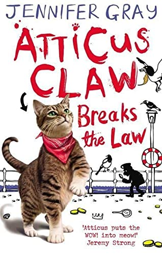 9780571284498: Atticus Claw Breaks the Law