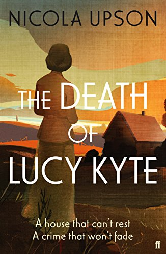 9780571287727: The Death of Lucy Kyte (Josephine Tey Mystery 5)