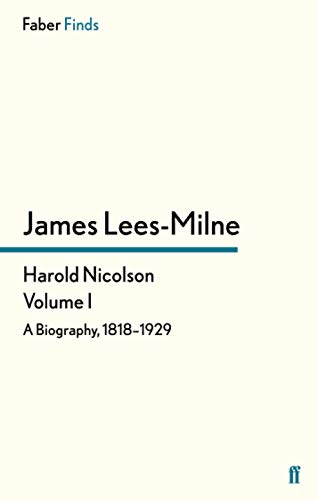 9780571287864: Harold Nicolson: Volume I (Harold Nicolson Biography)