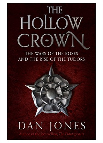 9780571288076: The Hollow Crown: The Wars of the Roses and the Rise of the Tudors