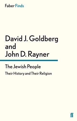9780571288342: The Jewish People: Their History and Their Religion (Faber Finds)
