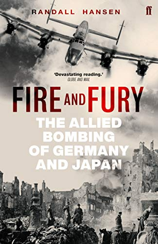 9780571288687: Hansen, R: Fire and Fury: The Allied Bombing of Germany and Japan