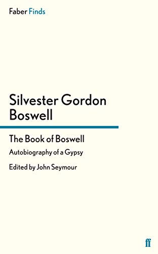 9780571288885: The Book of Boswell: Autobiography of a Gypsy