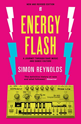 9780571289134: Energy Flash: A Journey Through Rave Music and Dance Culture