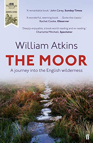 9780571290055: The Moor: A Journey into the English Wilderness