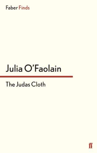 The Judas Cloth: Julia Comp O'Faolain