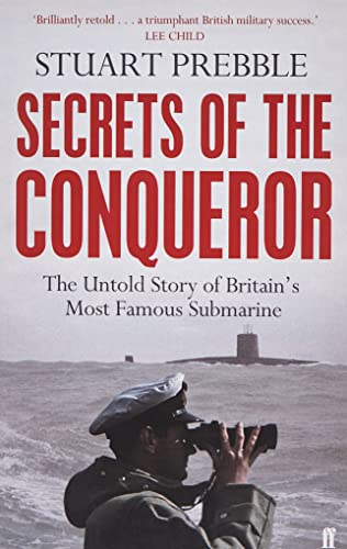 9780571290338: Secrets of the Conqueror: The Untold Story of Britain's Most Famous Submarine