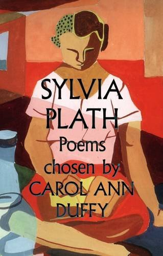 9780571290437: Sylvia Plath Poems Chosen by Carol Ann Duffy