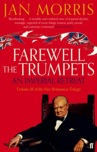 9780571290703: Farewell the Trumpets: An Imperial Retreat, Volume 3 Pax Britannica Trilogy