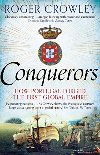 9780571290901: Conquerors: How Portugal Forged The First Global Empire