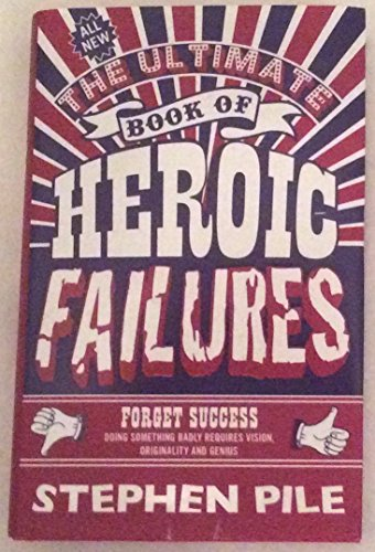 9780571290970: The Ultimate Book of Heroic Failures