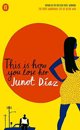 This is How You Lose Her: Diaz Junot