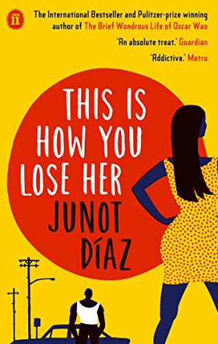 9780571294213: Diaz, J: This Is How You Lose Her