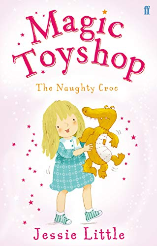 9780571294572: Magic Toyshop: the Naughty Croc