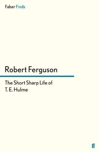 9780571295289: The Short Sharp Life of T. E. Hulme