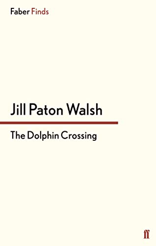 9780571296248: The Dolphin Crossing