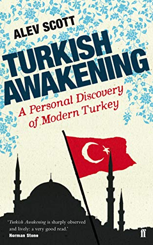 9780571296576: Turkish Awakening: A Personal Discovery of Modern Turkey