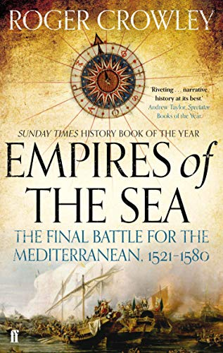 9780571298198: Empires of the Sea: The Final Battle for the Mediterranean, 1521-1580