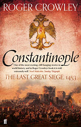 9780571298204: Constantinople: The Last Great Siege, 1453