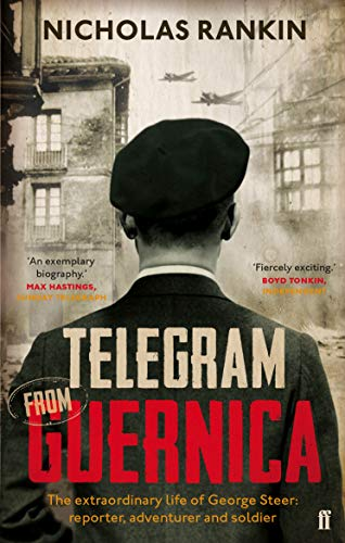 9780571298860: Telegram from Guernica: The Extraordinary Life of George Steer, War Correspondent
