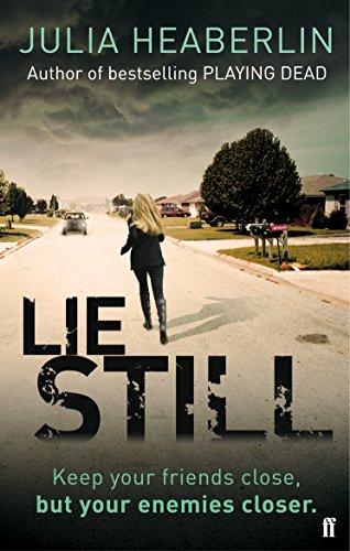 9780571299027: Lie Still