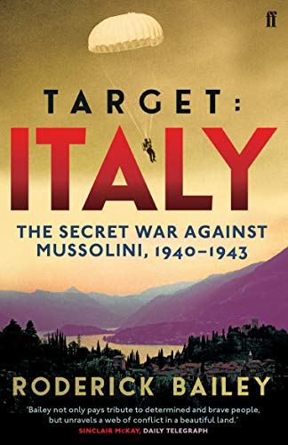 9780571299195: Target: Italy: The Secret War Against Mussolini 1940-1943