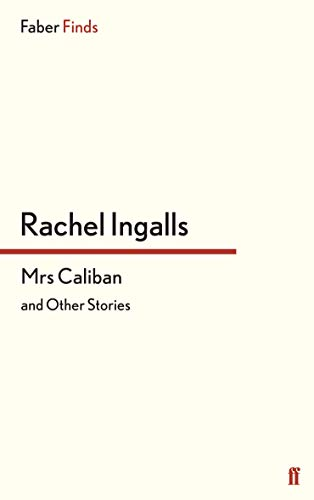 9780571299829: Mrs Caliban and Other Stories