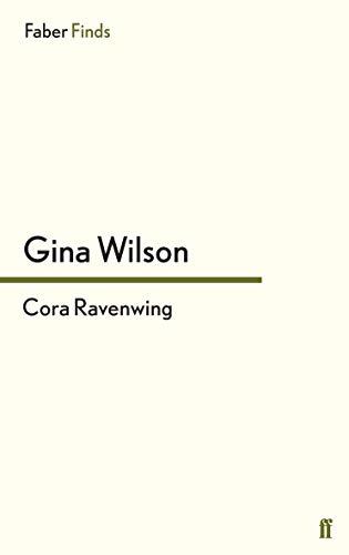 9780571299966: Cora Ravenwing