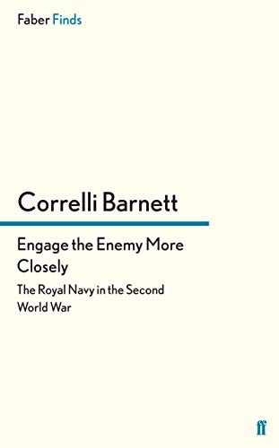 9780571300396: Engage the Enemy More Closely: The Royal Navy in the Second World War