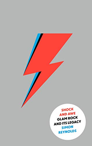 9780571301713: Shock and Awe: Glam Rock and Its Legacy, from the Seventies to the Twenty-First Century