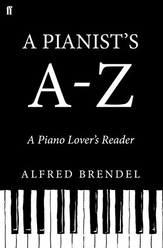 9780571301843: A Pianist's A?Z: A piano lover's reader