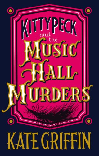9780571302697: Kitty Peck and the Music Hall Murders (Kitty Peck 1)