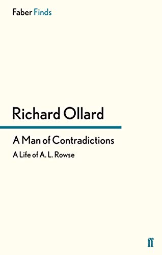 9780571302857: A Man of Contradictions: A Life of A. L. Rowse