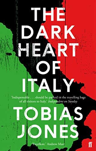 9780571302932: The Dark Heart of Italy