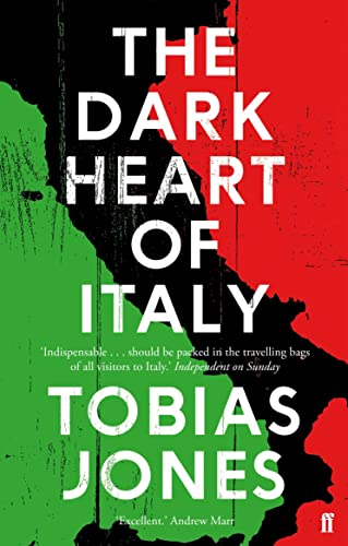 9780571302932: The Dark Heart of Italy