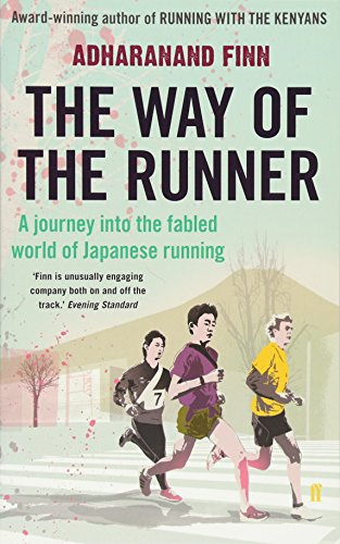 9780571303168: The Way of the Runner: A journey into the fabled world of Japanese running