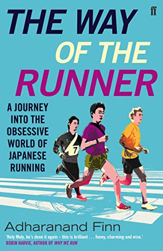 9780571303175: The Way of the Runner: A Journey into the Obsessive World of Japanese Running