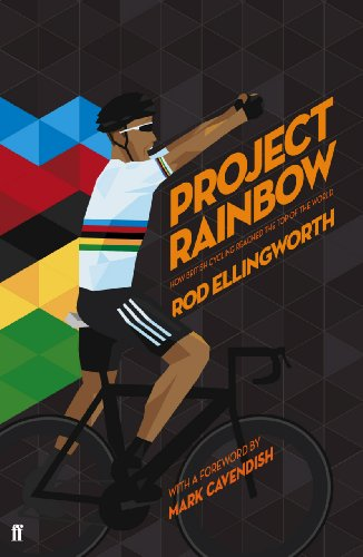 9780571303496: Project Rainbow: How British Cycling Reached the Top of the World