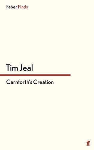 9780571303977: Carnforth's Creation