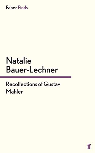9780571305209: Recollections of Gustav Mahler