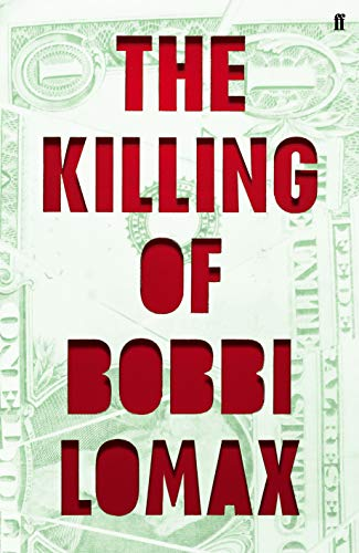 9780571305384: The Killing of Bobbi Lomax