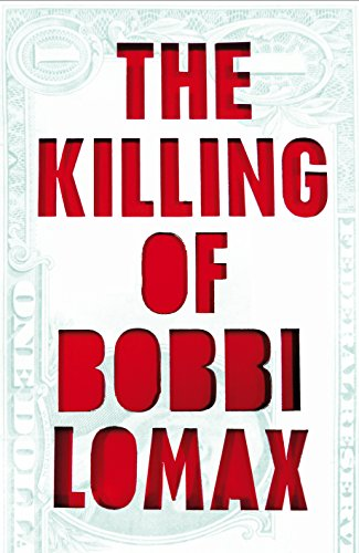 9780571305391: The Killing of Bobbi Lomax